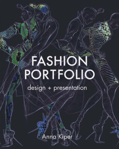 Anna Kiper. Fashion Portfolio: Design and Presentation. Book Front Cover