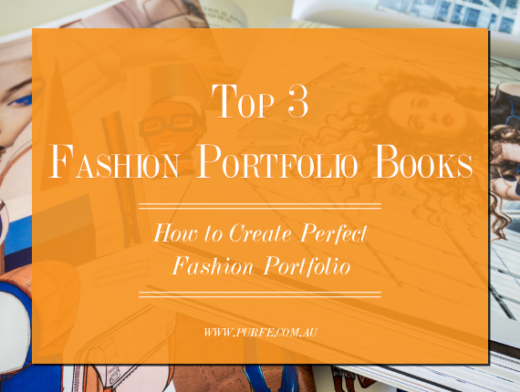 Top 3 Fashion Portfolio Books. How to create perfect fashion portfolio